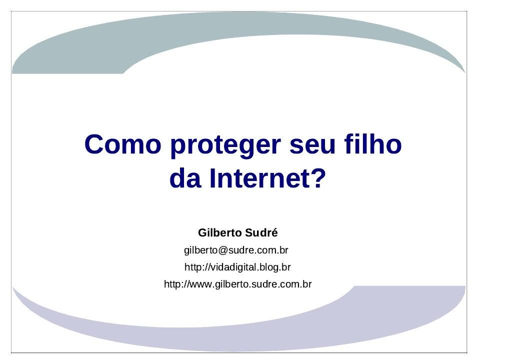 Como proteger seu filho da Internet