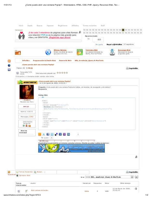 ¿Como puedo abrir una ventana pop up  - webmasters, html, css, php, jquery, recursos web, tecnologia, hardware & software..