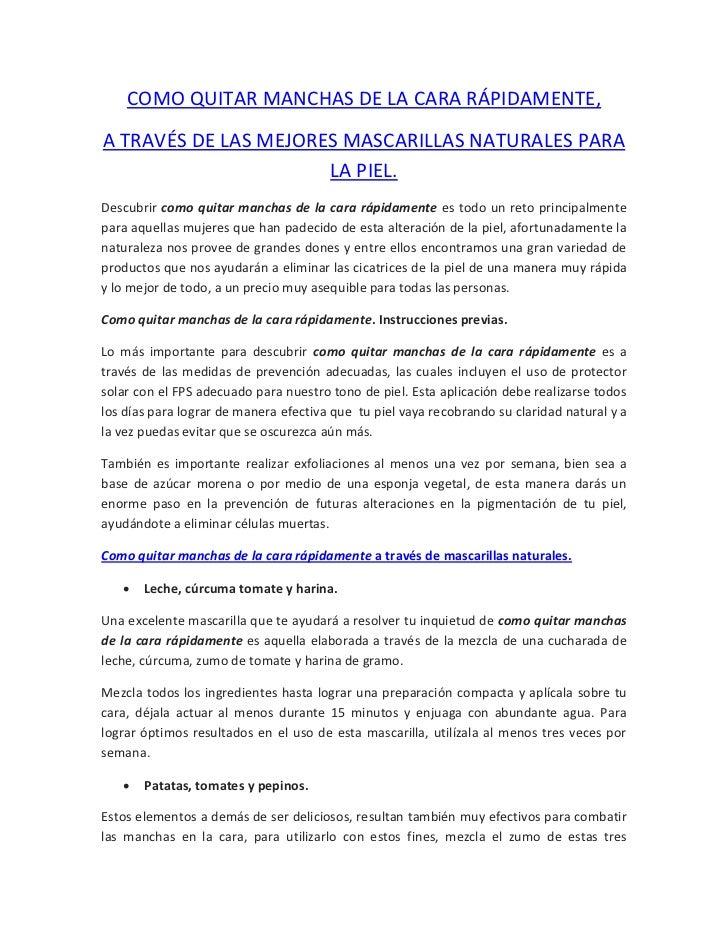 COMO QUITAR MANCHAS DE LA CARA RÁPIDAMENTE,A TRAVÉS DE LAS MEJORES MASCARILLAS NATURALES PARA                      LA PIEL...