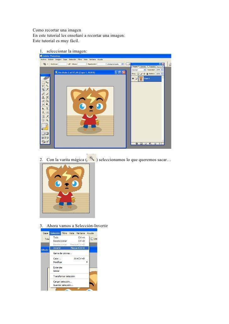 Como recortar una imagen En este tutorial les enseñaré a recortar una imagen: Este tutorial es muy fácil.     1. seleccion...