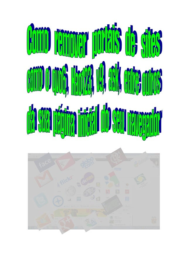 "Entenda o que é qvo6, hao123, v9, ask, entre outros portais de sites "" O Qvo6 (hao123, v9, ask, entre outros) é um portal ..."