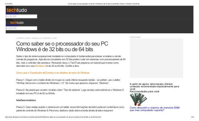 01/11/2014 Como saber se o processador do seu PC Windows é de 32 bits ou de 64 bits | Dicas e Tutoriais | TechTudo  MENU  ...