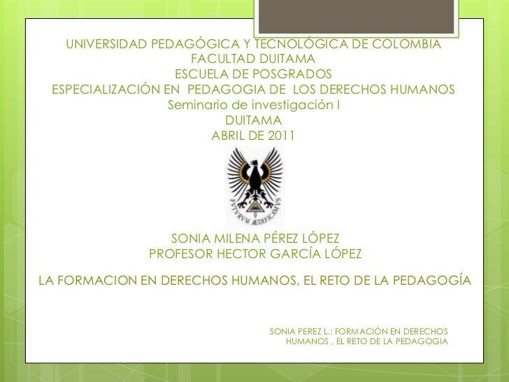 UNIVERSIDAD PEDAGÓGICA Y TECNOLÓGICA DE COLOMBIAFACULTAD DUITAMAESCUELA DE POSGRADOSESPECIALIZACIÓN EN  PEDAGOGIA DE  LOS ...