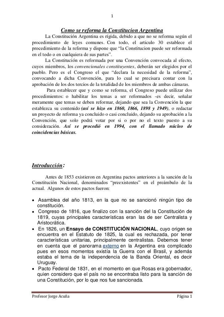 1               Como se reforma la Constitucion Argentina        La Constitución Argentina es rígida, debido a que no se r...