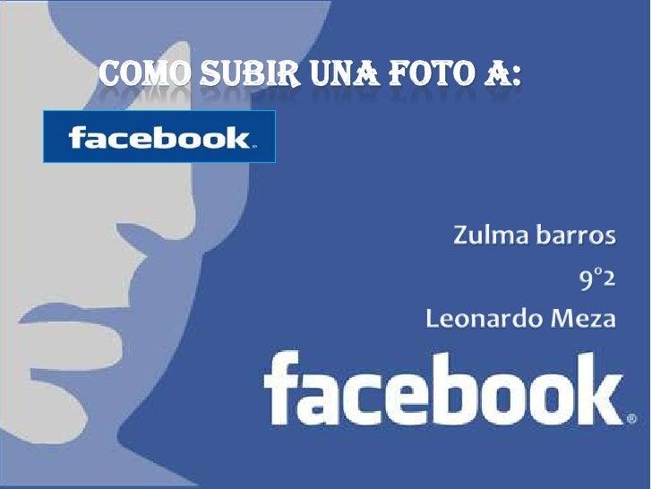 COMO SUBIR UNA FOTO A: