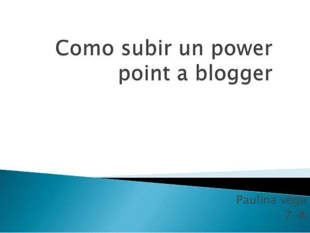 Como subir un power point a blogg