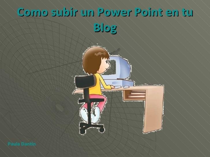 Como Subir Un Power Point A Tu Blog