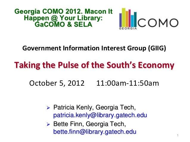 Georgia COMO 2012. Macon It  Happen @ Your Library:     GaCOMO & SELA  GovernmentInformationInterestGroup(GIIG)Taking...