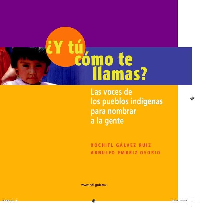 Las voces de     los pueblos indígenas     para nombrar     a la gente     XóchitL GáLvez Ruiz     ARnuLfo embRiz osoRioww...