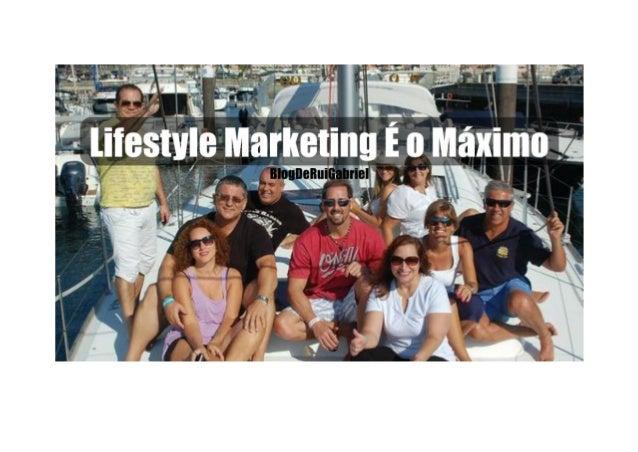 """Como Transformar """"Estilo de Vida"""" em """"Marketing Poderoso"""" Tags: desfrutar a vida, dinheiro, estilo de vida, fazer a difere..."""