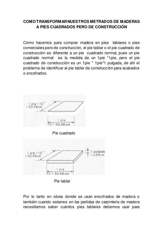 COMO TRANSFORMAR NUESTROS METRADOS DE MADERAS  A PIES CUADRADOS PERO DE CONSTRUCCIÓN  Cómo hacemos para comprar madera en ...