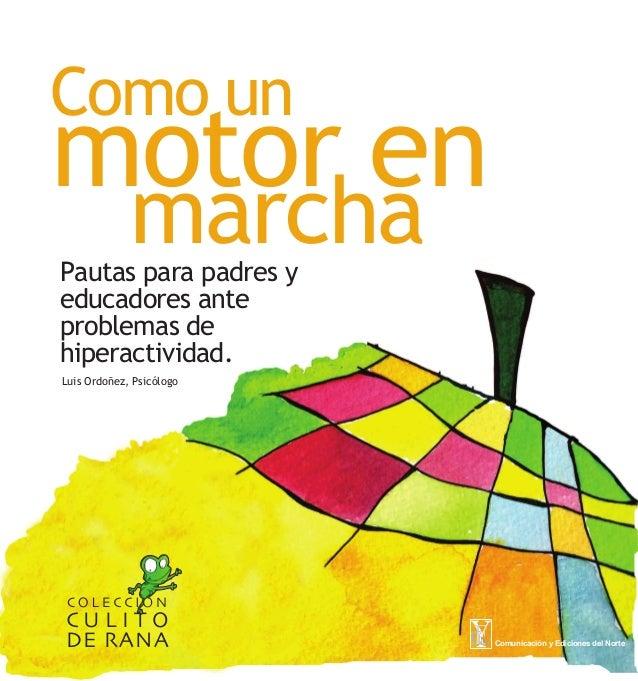 Luis Ordoñez, Psicólogo Comunicación y Ediciones del NorteECN Pautas para padres y educadores ante problemas de hiperactiv...