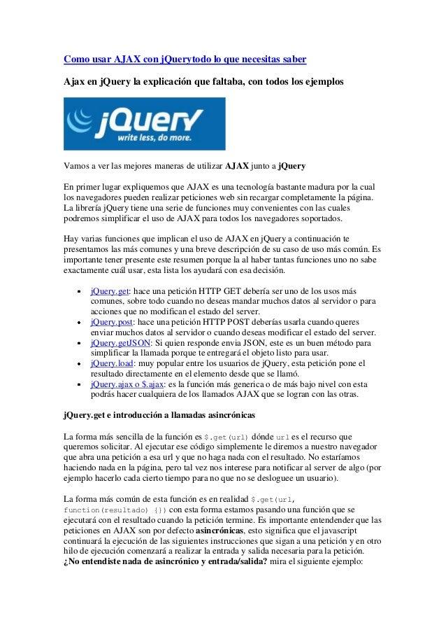 Como usar AJAX con jQuerytodo lo que necesitas saber Ajax en jQuery la explicación que faltaba, con todos los ejemplos  Va...