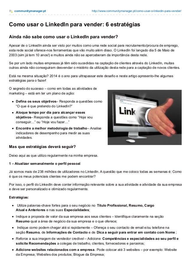 communitymanager.pt http://www.communitymanager.pt/como-usar-o-linkedin-para-vender/ Como usar o LinkedIn para vender: 6 e...