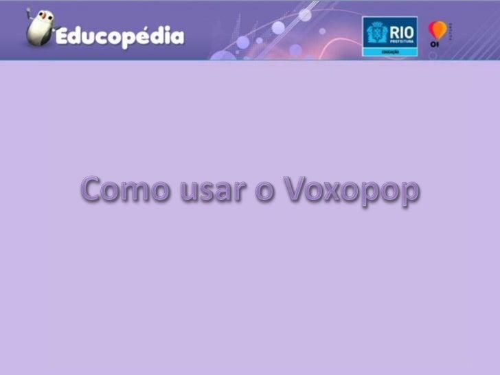 Como usar o Voxopop<br />