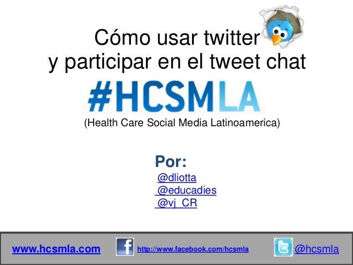 Como usar twitter_y_como_participar_en_el_twee