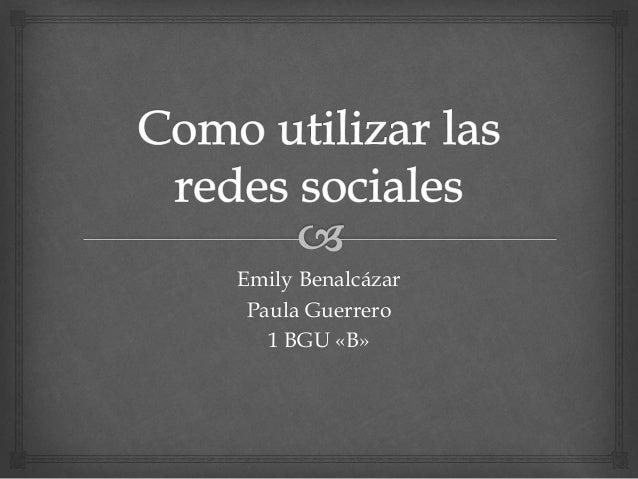 Emily Benalcázar Paula Guerrero 1 BGU «B»