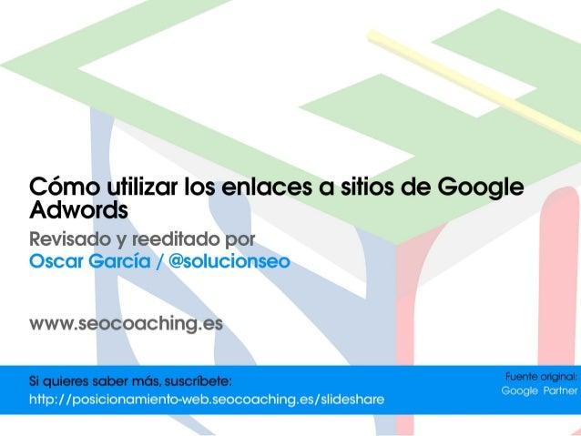 Como utilizar los enlaces a sitios de Google Adwords | Publicidad Display