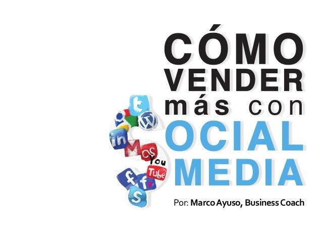Por: Marco Ayuso, Business Coach