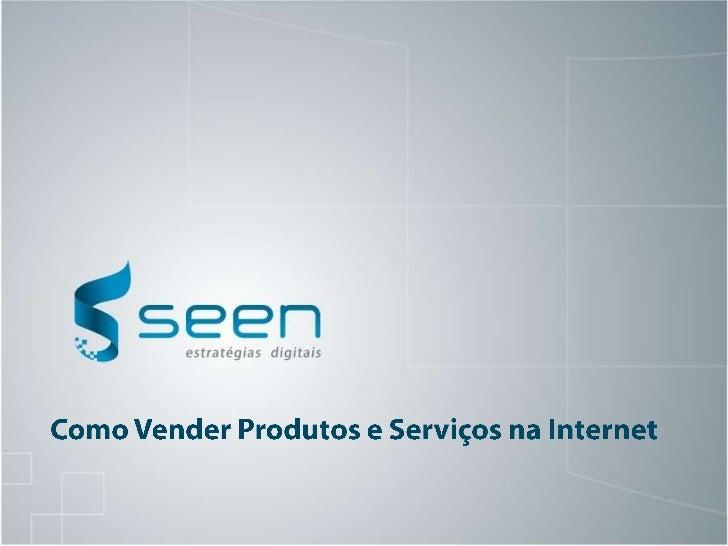 Como Vender Produtos e Serviços na Internet<br />
