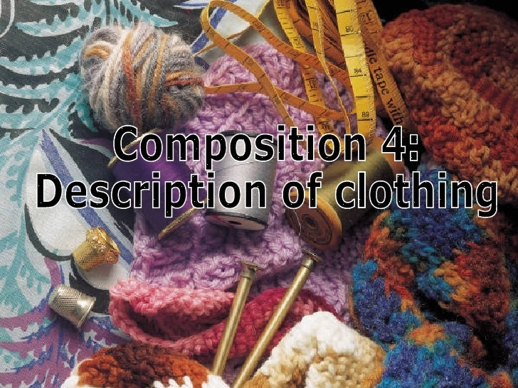 Comp 4   Description Of Clothings