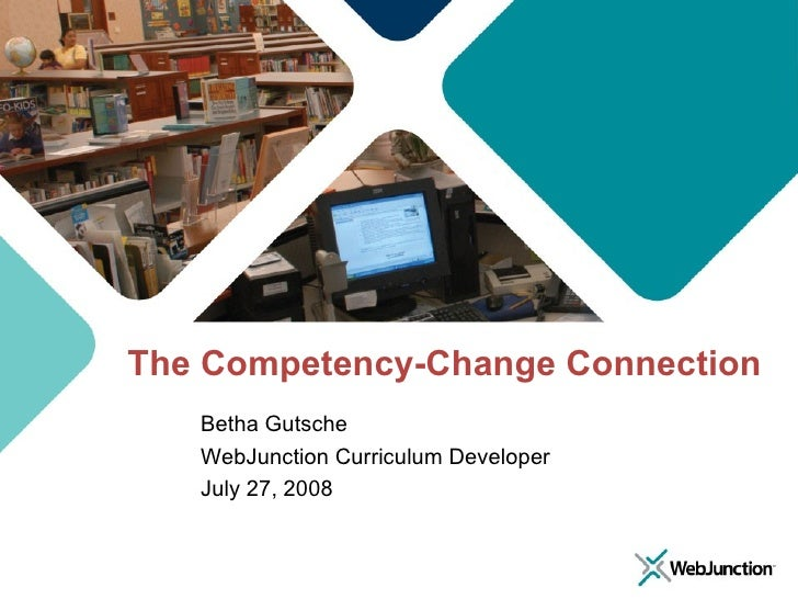 The Competency-Change Connection