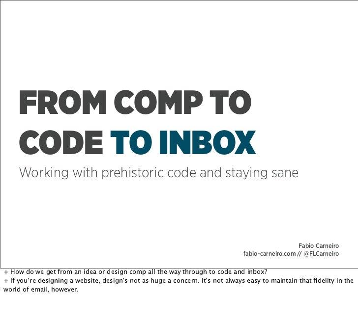 AWDG - Comp to Code to Inbox
