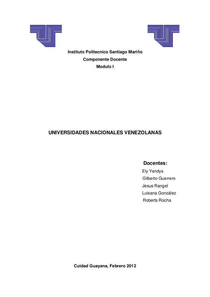 Instituto Politecnico Santiago Mariño             Componente Docente                    Modulo IUNIVERSIDADES NACIONALES V...