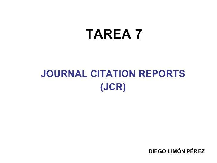 TAREA 7 JOURNAL CITATION REPORTS  (JCR) DIEGO LIMÓN PÉREZ
