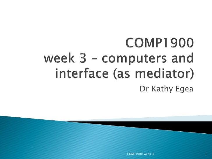 COMP1900 L3 Week3 2009