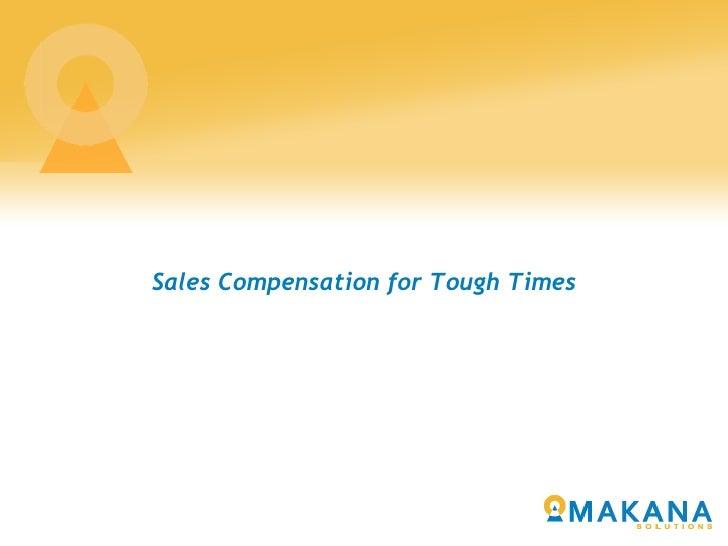 Sales Compensation for Tough Times