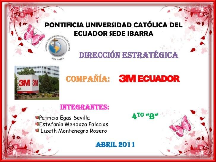 Compañía 3 m ecuador (grupo 10)