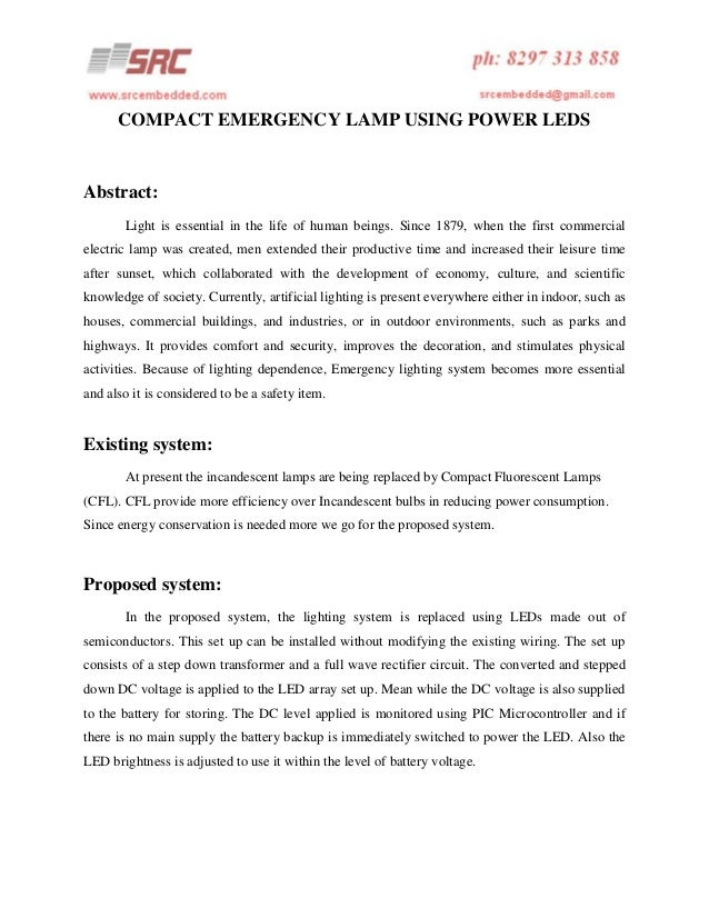 COMPACT EMERGENCY LAMP USING POWER LEDS  Abstract: Light is essential in the life of human beings. Since 1879, when the fi...