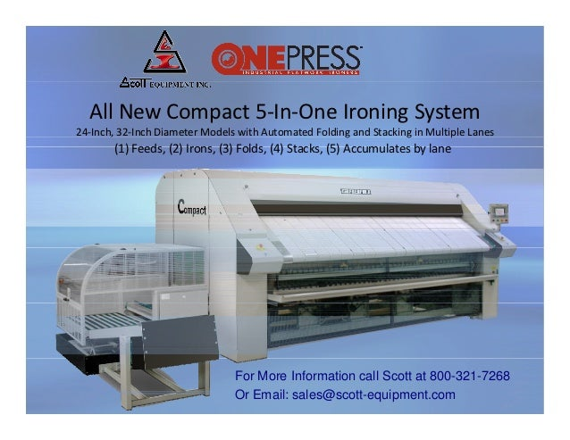 All New Compact 5‐In‐One Ironing System24‐Inch, 32‐Inch Diameter Models with Automated Folding and Stacking in Multiple La...