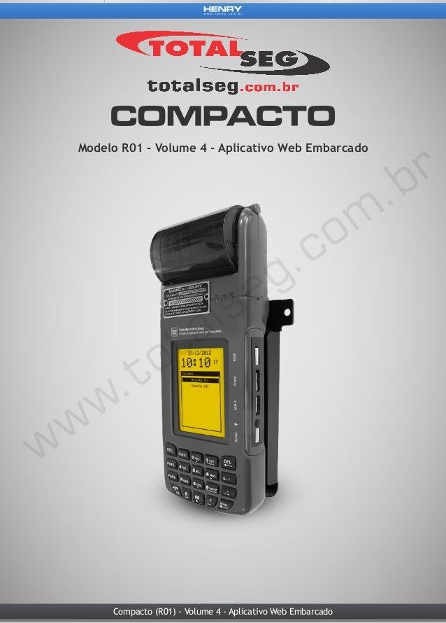 Compacto (R01) - Volume 4 - Aplicativo Web Embarcado Modelo R01 - Volume 4 - Aplicativo Web Embarcado