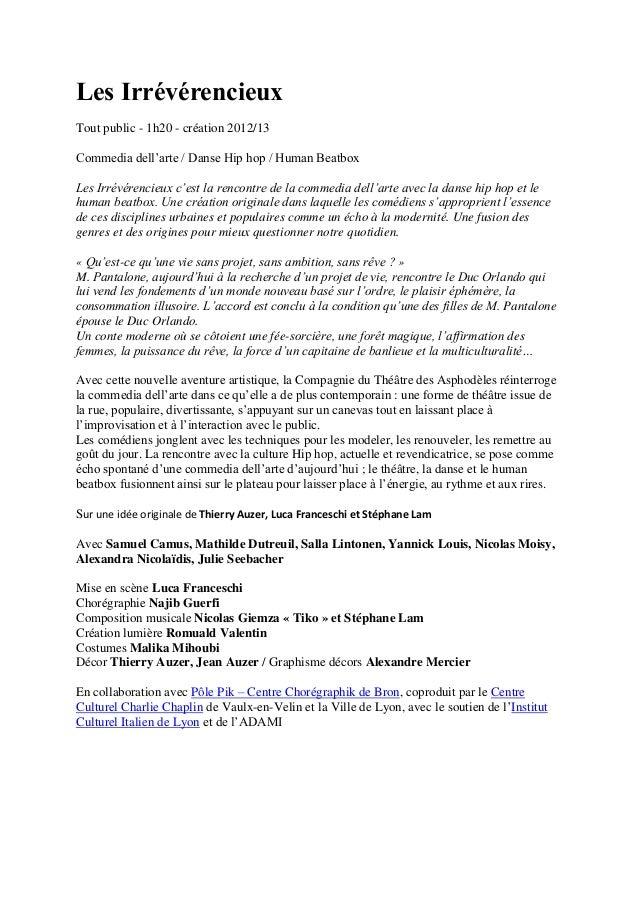 Les Irrévérencieux Tout public - 1h20 - création 2012/13 Commedia dell'arte / Danse Hip hop / Human Beatbox Les Irrévérenc...