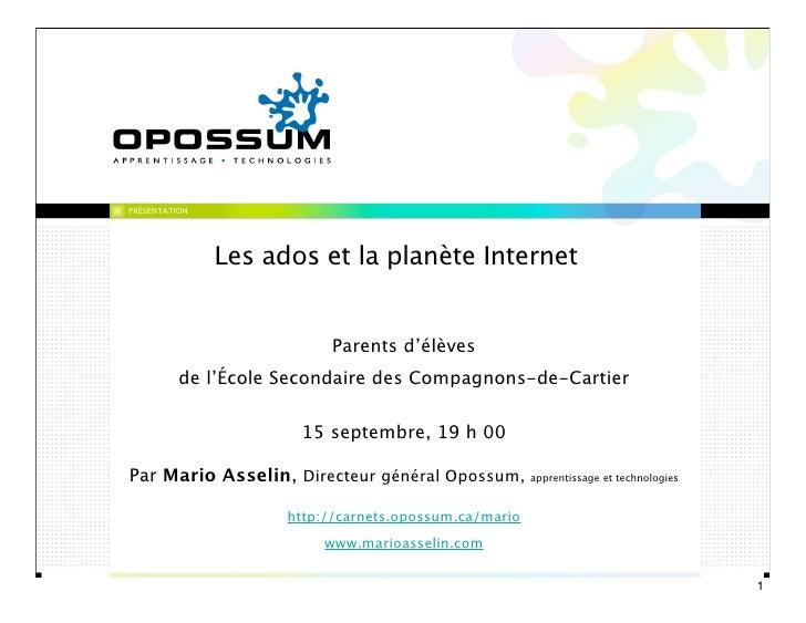 PRÉSENTATION               Les ados et la planète Internet                           Parents d'élèves          de l'École ...
