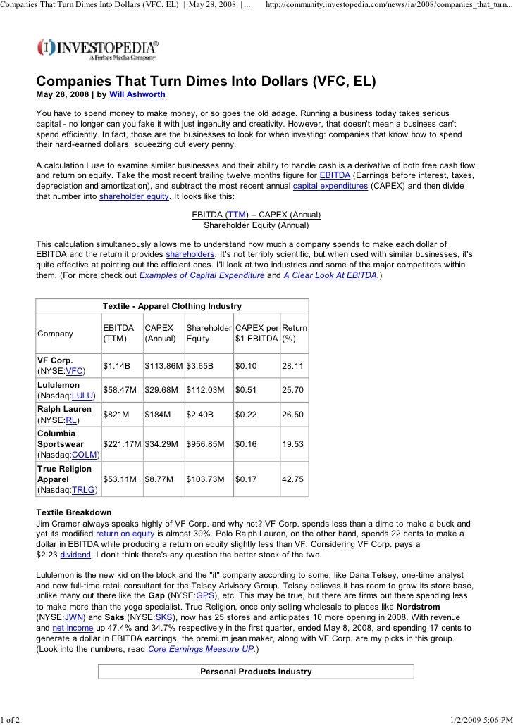 Companies That Turn Dimes Into Dollars (VFC, EL) | May 28, 2008 | ...   http://community.investopedia.com/news/ia/2008/com...