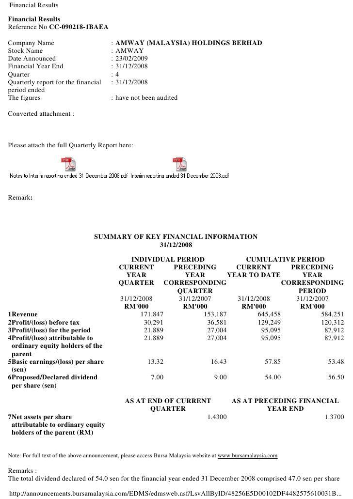 Financial Results Financial Results Reference No CC-090218-1BAEA  Company Name                             :   AMWAY (MALA...