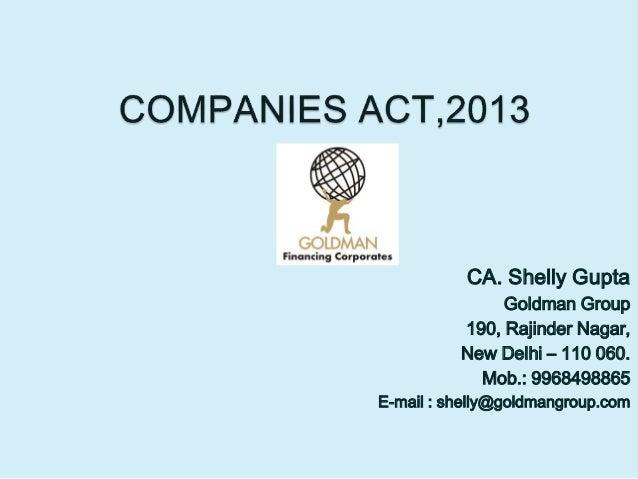 CA. Shelly Gupta Goldman Group 190, Rajinder Nagar, New Delhi – 110 060. Mob.: 9968498865 E-mail : shelly@goldmangroup.com