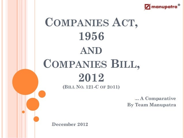 Companies Act, 1956 And Companies Bill, 2012