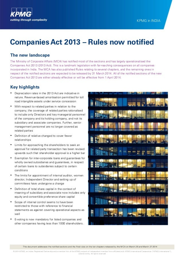 Companies Act 2013 – Rules now notified The new landscape The Ministry of Corporate Affairs (MCA) has notified most of the...