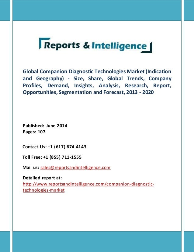 Global Companion Diagnostic Technologies Market (Indication and Geography) - Size, Share, Global Trends, Company Profiles,...