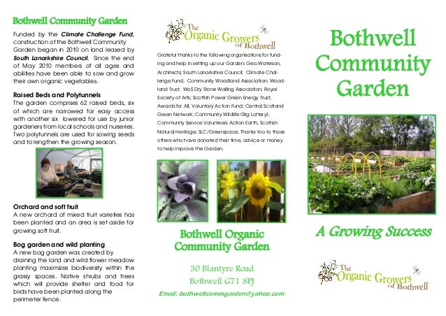 Bothwell Community GardenFunded by the Climate Challenge Fund,construction of the Bothwell CommunityGarden began in 2010 o...