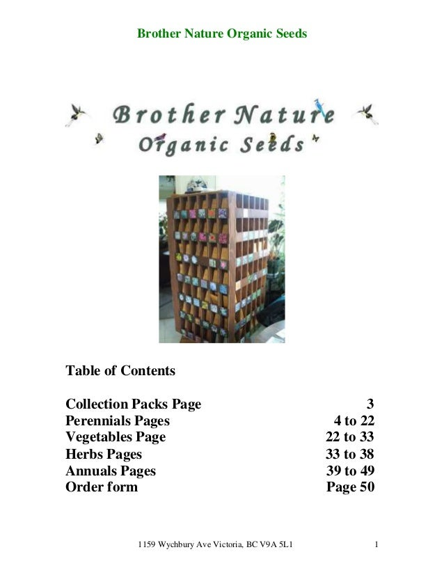 Brother Nature Organic SeedsTable of ContentsCollection Packs Page                                      3Perennials Pages ...