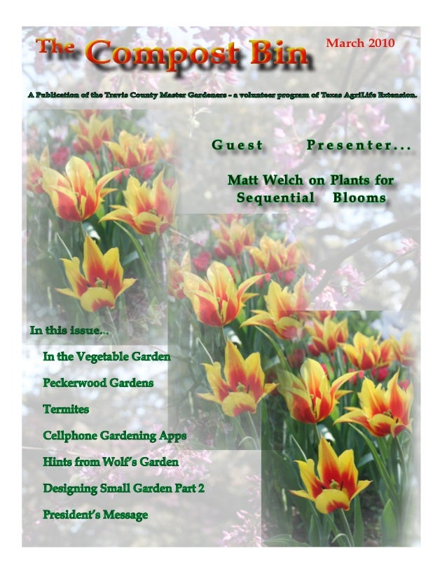 The              Compost Bin                                                     March 2010A Publication of the Travis Cou...