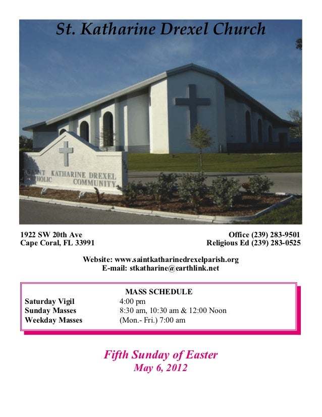 St. Katharine Drexel Church1922 SW 20th Ave                                           Office (239) 283-9501Cape Coral, FL ...
