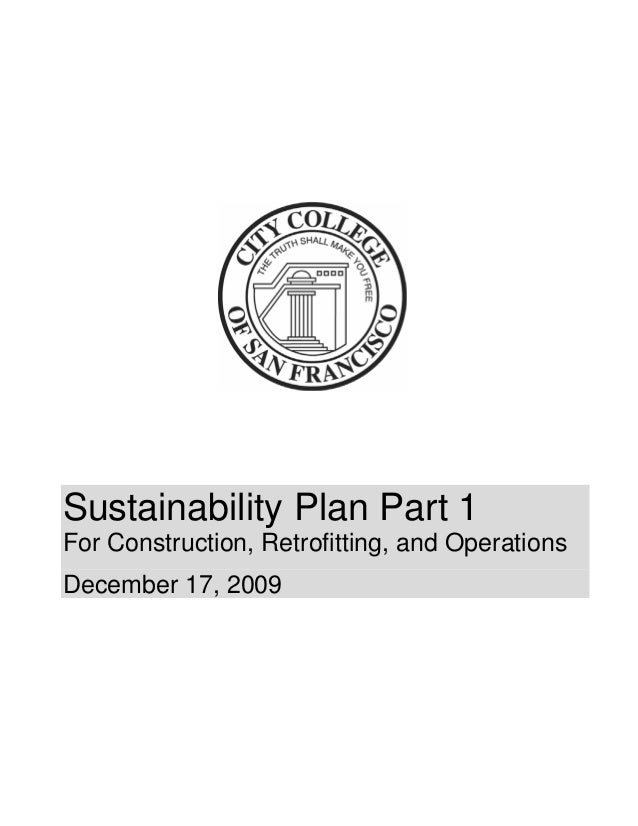 Sustainability Plan Part 1For Construction, Retrofitting, and OperationsDecember 17, 2009