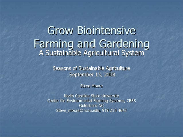 Grow BiointensiveFarming and GardeningA Sustainable Agricultural System    Seasons of Sustainable Agriculture          Sep...