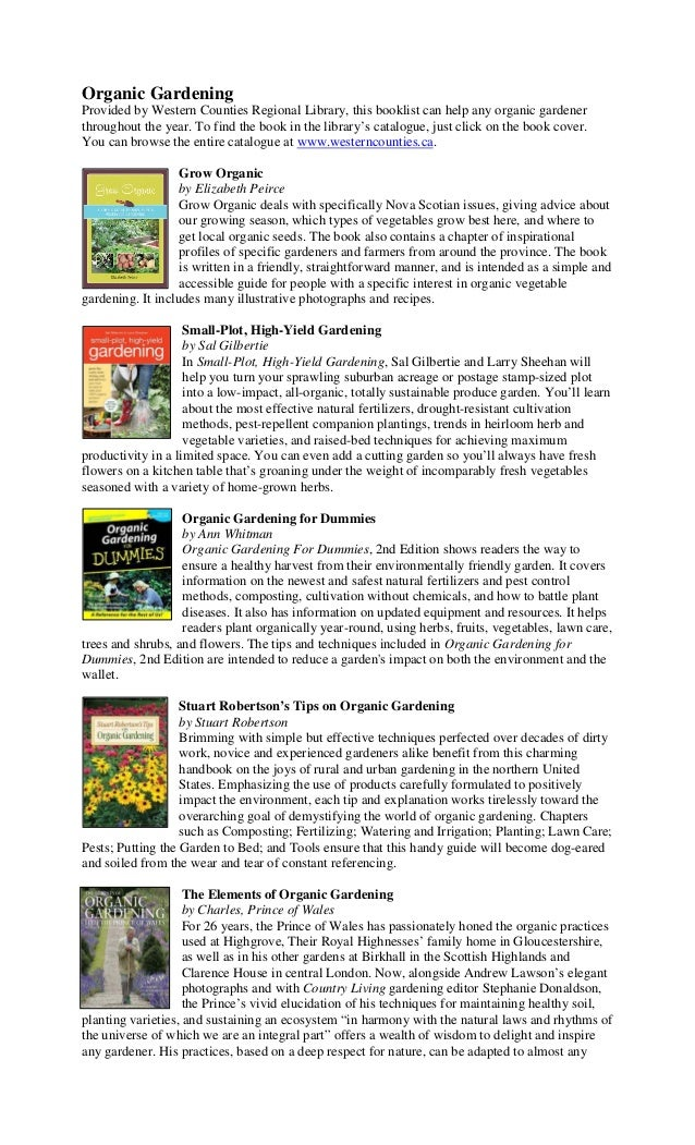 Organic GardeningProvided by Western Counties Regional Library, this booklist can help any organic gardenerthroughout the ...